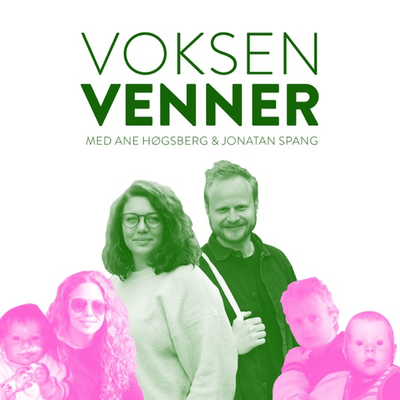 Voksenvenner - Episode 3 - Voksenliv og SoMe-ungdom