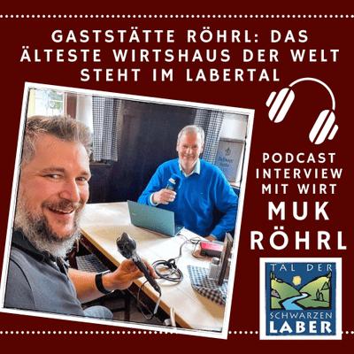 Upgrade Hospitality - der Podcast für Hotellerie und Tourismus - #19 Das älteste Wirtshaus der Welt - Interview mit Muk Röhrl in Eilsbrunn