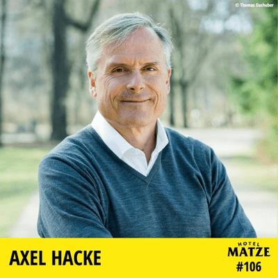 Hotel Matze - Axel Hacke - Warum sollte man nicht nach den Glück suchen?