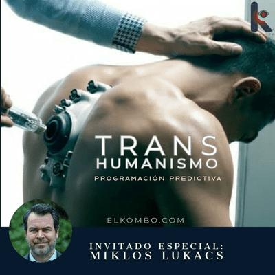 El Kombo Oficial - Transhumanismo & programación predictiva