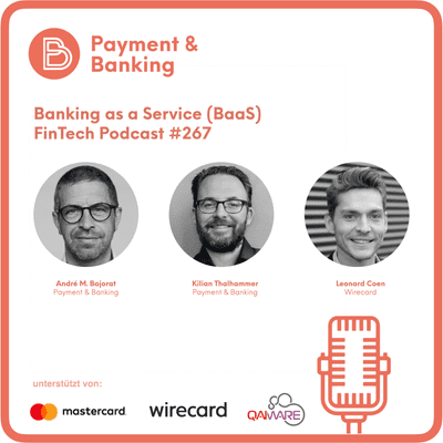 Payment & Banking Fintech Podcast - Banking as a Service (BaaS)