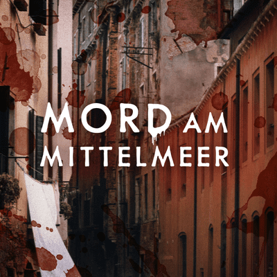 Mord am Mittelmeer - Ein grausamer Doppelmord