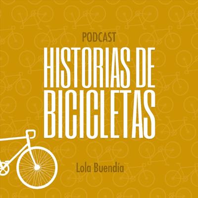 Historias de bicicletas - podcast