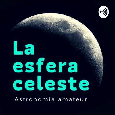 La Esfera Celeste - El observatorio de José Carrillo (100% DIY)