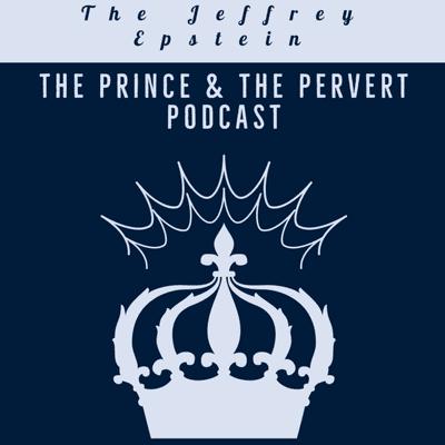 Jeffrey Epstein, The Prince and The Pervert Podcast - Flashback: Jeffrey Epstein's Zorro Ranch Sisters