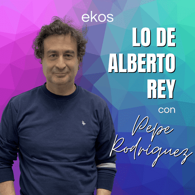 Lo de Alberto Rey - Lo de Pepe Rodríguez