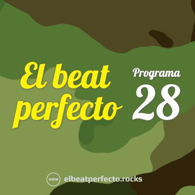 El beat perfecto - El beat perfecto #28: Will Butler, Martin Gore, Venturi, Califato 3/4, Caspian Pool, AC/DC, Two Lone Swordsmen y más...