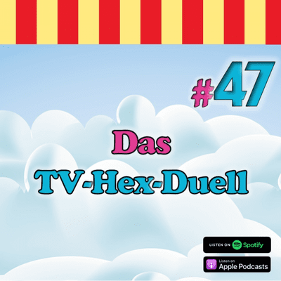 Inside Neustadt - Der Bibi Blocksberg Podcast - #47 - Das TV-Hex-Duell