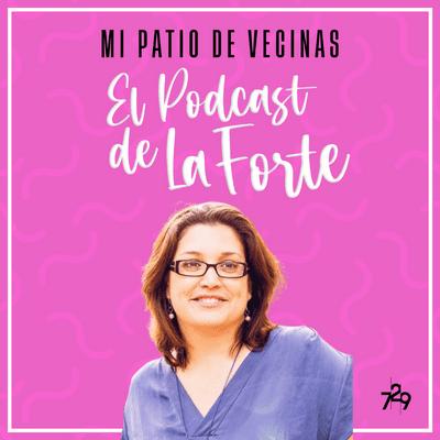 MI PATIO DE VECINAS - EL PODCAST DE LA FORTE - ALBA PADRÓ: Todo sobre la lactancia materna