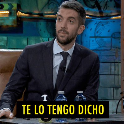 TE LO TENGO DICHO - TE LO TENGO DICHO #21.4 - Lo mejor de La Resistencia (02.2021)