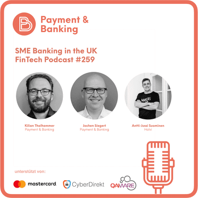 Payment & Banking Fintech Podcast - SME Banking in the UK