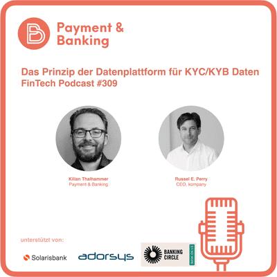 Payment & Banking Fintech Podcast - kompany - Das Prinzip der Datenplattform für KYC/KYB Daten
