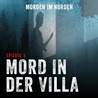 Morden im Norden - Episode 6: Mord in der Villa