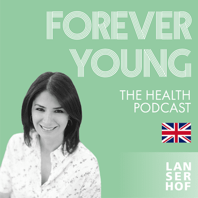 Forever Young (Eng) - The Health Podcast - #07 - Global Wellness Day with Belgin Aksoy