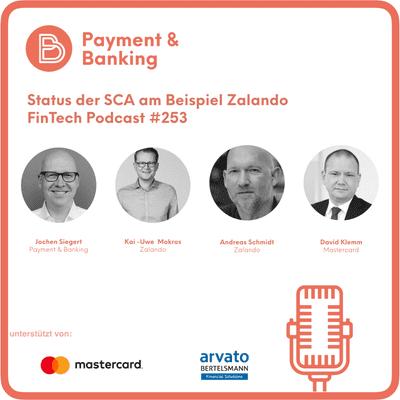 Payment & Banking Fintech Podcast - Status der SCA am Beispiel Zalando