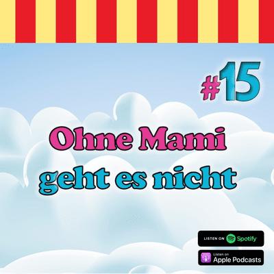 Inside Neustadt - Der Bibi Blocksberg Podcast - #15 - Ohne Mami geht es nicht