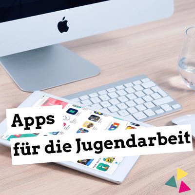 Jugendleiter-Podcast - Apps für Jugendleiter*innen
