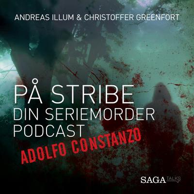 På stribe - din seriemorderpodcast - Adolfo Constanzo