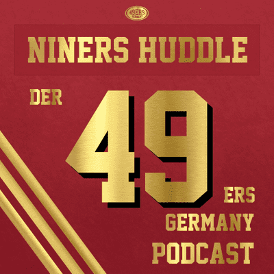 Niners Huddle - Der 49ers Germany Podcast - 100: Zum Jubiläum über das Jubiläum