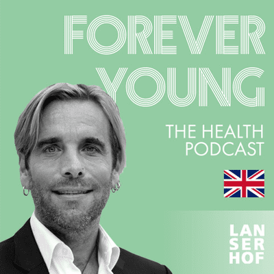 Forever Young (Eng) - The Health Podcast - #23 - The Power of Intuition with Martin Zoller