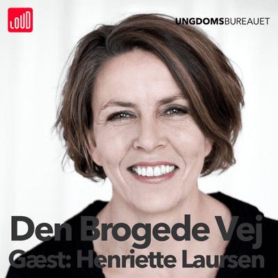 Den Brogede Vej - #50 - Henriette Laursen