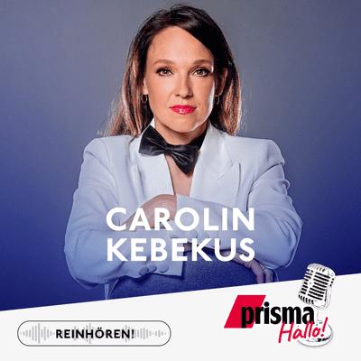 HALLO! – der prisma-Podcast - Carolin Kebekus – ihre Show, ihre Musik, ihr Buch