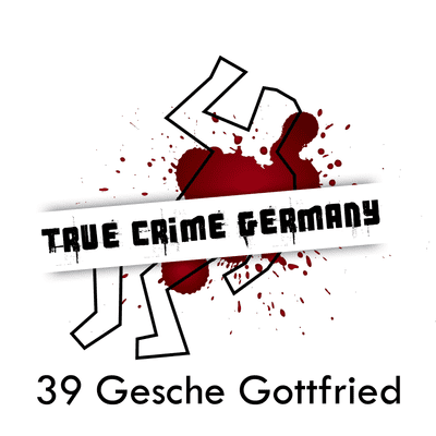 True Crime Germany - #39 Die Giftmörderin Gesche Gottfried