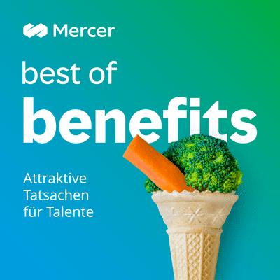 Mercer Deutschland Podcasts - Best of Benefits: Attraktive Tatsachen für Talente