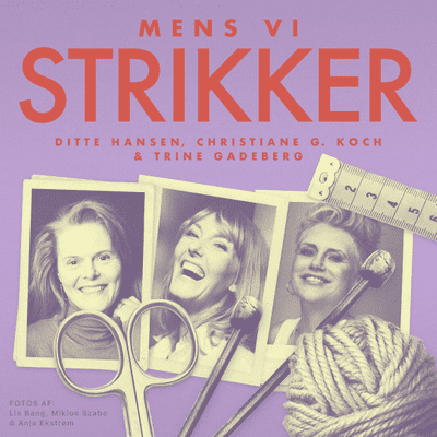 Mens vi strikker - S2 - Episode 7: Om Popknit og Go West sweateren