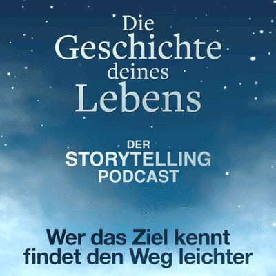 """Storytelling: Die Geschichte deines Lebens - """"Wer das Ziel kennt, findet den Weg leichter"""" mit Anna Lena Deeken"""