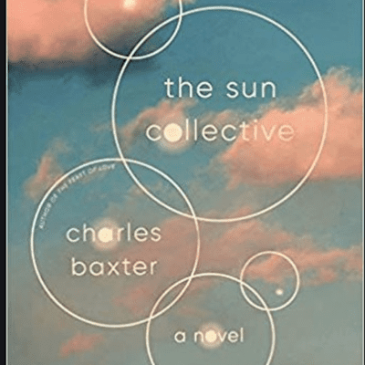 The Avid Reader Show - The Sun Collective. Charles Baxter