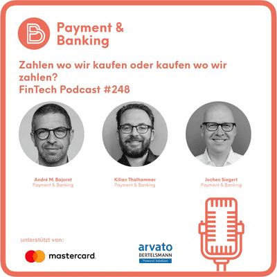 Payment & Banking Fintech Podcast - Zahlen wir wo wir kaufen oder kaufen wir wo wir zahlen?