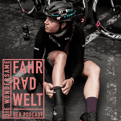 Die Wundersame Fahrradwelt - Tanja Erath - Radprofi bei Canyon SRAM Racing
