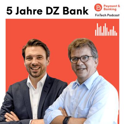 Payment & Banking Fintech Podcast - 10 Jahre Innolab bei der DZ Bank