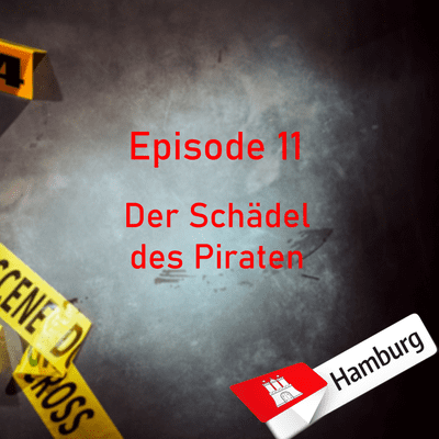 Northern True Crime - #11 Der Schädel des Piraten