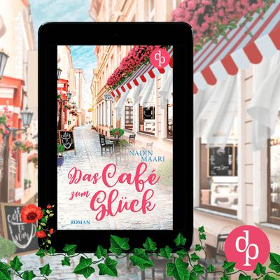 Buchplausch - Das Café Zum Glück von Nadin Maari