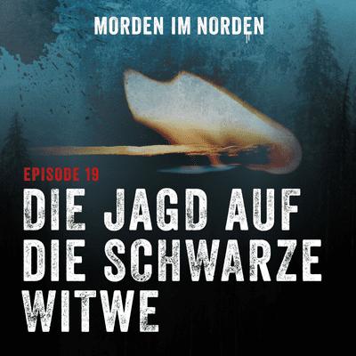 Morden im Norden - Episode 19: Die Jagd auf die schwarze Witwe