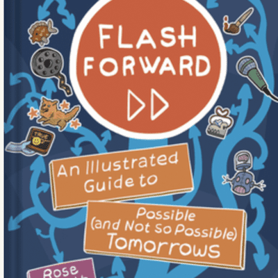 The Avid Reader Show - Episode 624: Rose Eveleth - Flash Forward: An Illustrated Guide to Possible (and Not So Possible) Tomorrows
