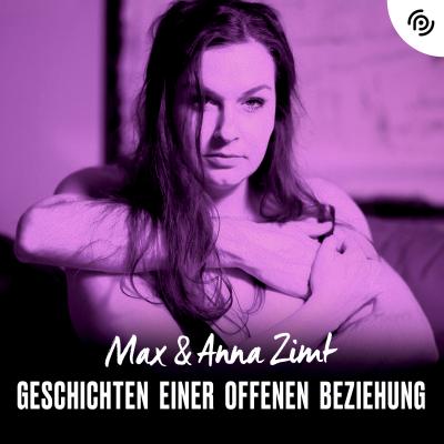 Max & Anna Zimt - Geschichten einer offenen Beziehung