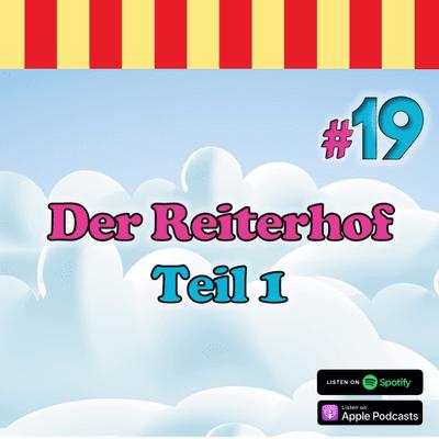 Inside Neustadt - Der Bibi Blocksberg Podcast - #19 - Der Reitherhof - Teil 1