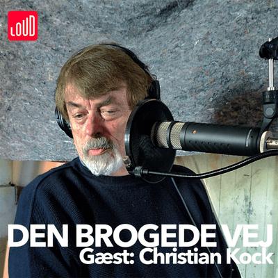 Den Brogede Vej - #22 - Christian Kock