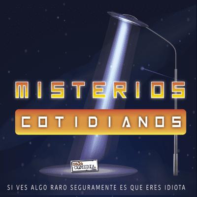 Misterios Cotidianos (Con Ángel Martín y José L - Misterios Cotidianos T1x1 - El fantasma que susurraba al oído de los humanos y otras historias.
