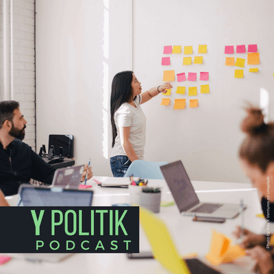Y Politik-Podcast | Lösungen für das 3. Jahrtausend - New Work? Viva Betriebsrat!