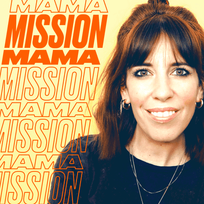 Mission Mama - podcast