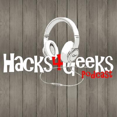 hacks4geeks Podcast - # 122 - Una brasileña y una rumana