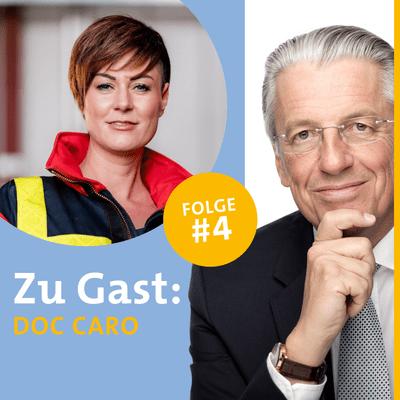 Diagnose: Zukunft - Der Experten Podcast - #4 Notärztin mit Herz - Interview mit Doc Caro