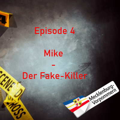 Northern True Crime - #4 Mike - Der Fake Killer