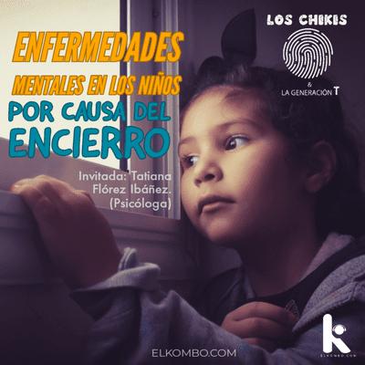 El Kombo Oficial - Las Enfermedades Mentales en los Niños