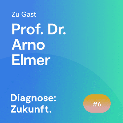 Diagnose: Zukunft - Der Experten Podcast - #56 Wie kann die Digitalisierung beim altersgerechten Wohnen helfen?