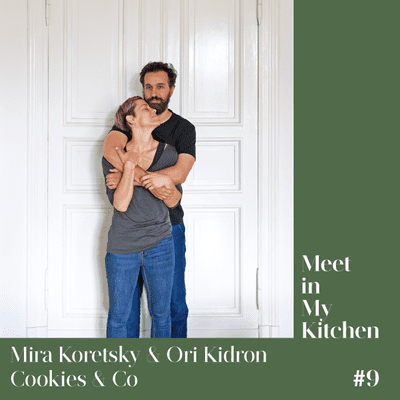 Meet in My Kitchen - Mira Koretsky and Ori Kidron - Cookies & Co